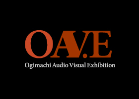 [OAV.E] OGIMACHI AUDIO VISUAL EXHIBITION画像